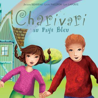 Charivari au Pays Bleu illustré par Laure Phelipon