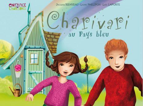 Livre-cd la couverture de Charivari au Pays Bleu