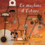 la machine d'octave - album jeunesse