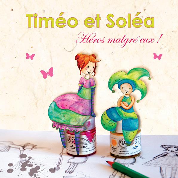 Timéo et Soléa, Héros malgré eux !